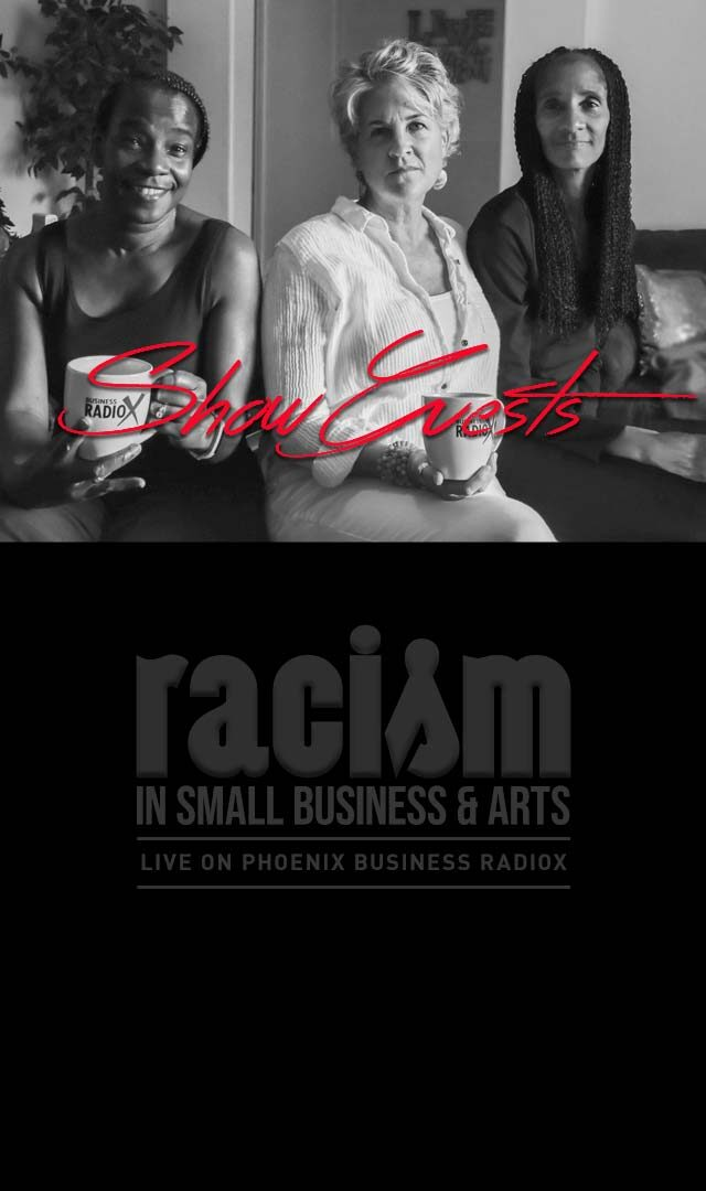 Radio Show aired LIVE on Phoenix Business RadioX and recorded as podcast available here!