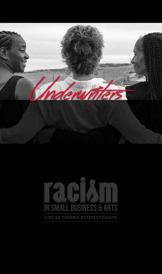 Racism in Small Business and Arts The Podcast Underwriters